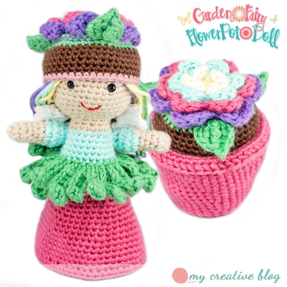Garden Fairy Flower Pot Doll – Crochet Pattern – My Creative Blog