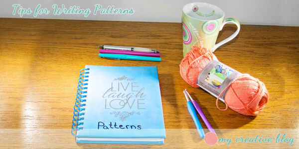 My Creative Blog - Tips For Writing Patterns