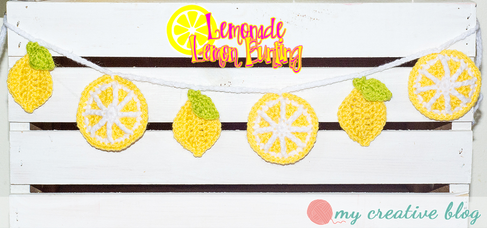 My Creative Blog - Lemonade Lemon Bunting - Crochet Pattern