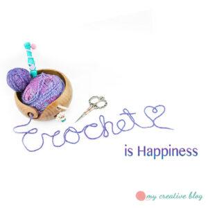 Crochet Is Happiness